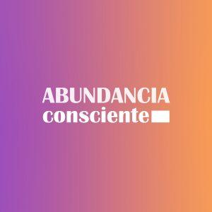 Abundancia Consciente